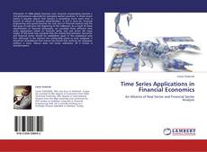 Bookcover of Time Series Applications in Financial Economics