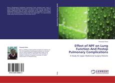 Bookcover of Effect of NPF on Lung Function And Postop Pulmonary Complications