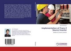 Implementation of Trans Z Source Inverter kitap kapağı
