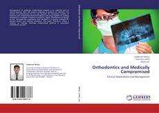 Portada del libro de Orthodontics and Medically Compromised