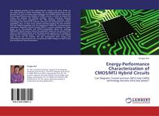 Bookcover of Energy-Performance Characterization of CMOS/MTJ Hybrid Circuits