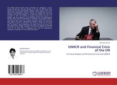 Bookcover of UNHCR and Financial Crisis of the UN