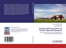 Обложка Particle Drift Evaluation of Tractor Operated Sprayers