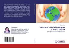 Bookcover of Advances in Bioremediation of Heavy Metals