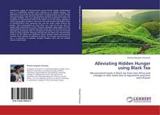 Bookcover of Alleviating Hidden Hunger using Black Tea