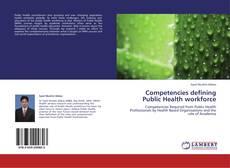 Bookcover of Competencies defining Public Health workforce