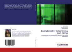 Cephalometry: Determining local norms kitap kapağı