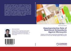 Bookcover of Hepatoprotective Role of Nutritional Antioxidants Against Microcystin