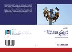 Couverture de Modified energy efficient hierarchical clustering algorithm