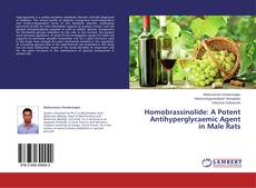 Bookcover of Homobrassinolide: A Potent Antihyperglycaemic Agent in Male Rats