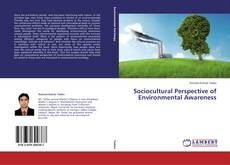 Borítókép a  Sociocultural Perspective of Environmental Awareness - hoz