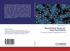 Quantitative Study on     Local Aromaticity kitap kapağı