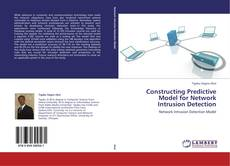 Copertina di Constructing Predictive Model for Network Intrusion Detection