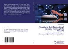Bookcover of Structural Bioinformatics of Neisseria meningitidis Proteins