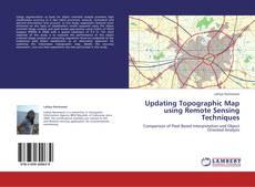 Portada del libro de Updating Topographic Map using Remote Sensing Techniques