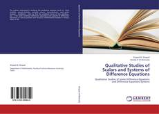 Bookcover of Qualitative Studies of Scalars and Systems of Difference Equations