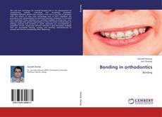 Bookcover of Bonding in orthodontics