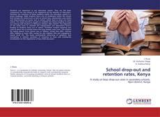 Couverture de School drop-out and retention rates, Kenya