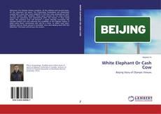 White Elephant Or Cash Cow的封面