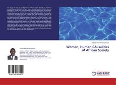 Обложка Women; Human CAusalities of African Society