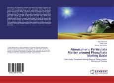 Bookcover of Atmospheric Particulate Matter around Phosphate Mining Basin
