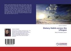Bookcover of Dietary Habits across the Lifespan