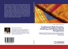 Copertina di Traditional Skills Practice, Clothing and Multicultural Perspectives