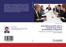 Couverture de Smoothing profit role in forecasting future profitability companies