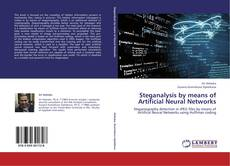 Copertina di Steganalysis by means of Artificial Neural Networks