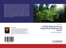 Обложка A CDSS Mechanism For Supporting Diagnosis Of Fevers