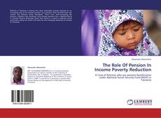 Bookcover of The Role Of Pension In Income Poverty Reduction
