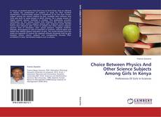 Buchcover von Choice Between Physics And Other Science Subjects Among Girls In Kenya