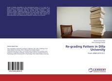 Buchcover von Re-grading Pattern in Dilla University