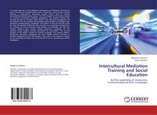 Bookcover of Intercultural Mediation Training and Social Education