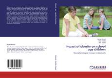 Bookcover of Impact of obesity on school age children