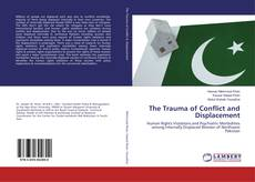 Bookcover of The Trauma of Conflict and Displacement