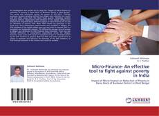 Bookcover of Micro-Finance- An effective tool to fight against poverty in India