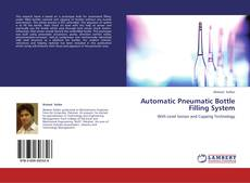 Capa do livro de Automatic Pneumatic Bottle Filling System