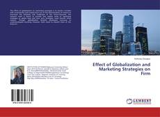 Обложка Effect of Globalization and Marketing Strategies on Firm