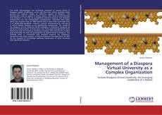 Bookcover of Management of a Diaspora Virtual University as a Complex Organization