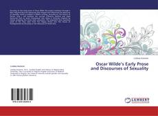 Copertina di Oscar Wilde's Early Prose and Discourses of Sexuality