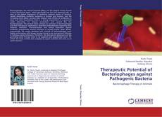 Обложка Therapeutic Potential of Bacteriophages against Pathogenic Bacteria