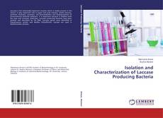 Buchcover von Isolation and Characterization of Laccase Producing Bacteria