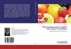 Bookcover of Pharmacogenomic Insights into Cancer Prevention