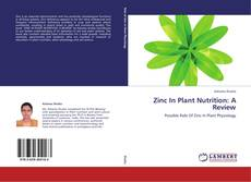 Bookcover of Zinc In Plant Nutrition: A Review