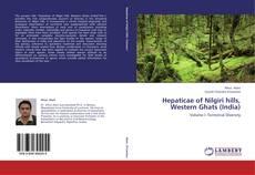 Bookcover of Hepaticae of Nilgiri hills, Western Ghats (India)