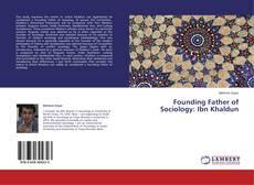 Bookcover of Founding Father of Sociology: Ibn Khaldun