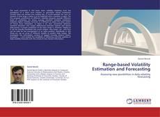 Bookcover of Range-based Volatility Estimation and Forecasting