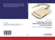 Bookcover of Evaluation of Tourist Information Infrastructure in Penang Island