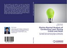 Couverture de Electro-thermal Analysis of Conducting Layer Having Cracks and Holes